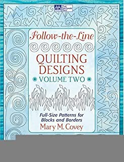 Follow-the-Line Quilting Designs, Vol. 2: Full-Size Patterns for Blocks and Borders [Ring-bound] [2006] (Author) Mary Covey