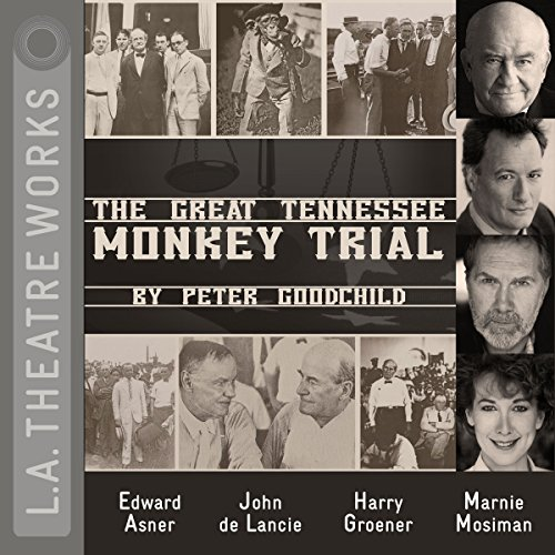 The Great Tennessee Monkey Trial                   By:                                                                                                                                 Peter Goodchild                               Narrated by:                                                                                                                                 Edward Asner,                                                                                        Bill Brochtrup,                                                                                        Kyle Colerider-Krugh,                   and others                 Length: 1 hr and 55 mins     43 ratings     Overall 4.4