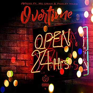 Overtime (feat. Mc Uriah & Pooley Madden)