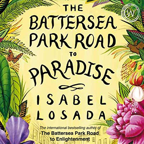 Download The Battersea Park Road To Paradise By Isabel Losada