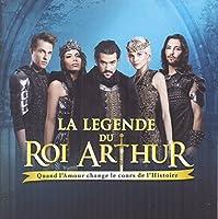 La Legende Du Roi Arthur by LA LEGENDE DU ROI ARTHUR O.C.R.