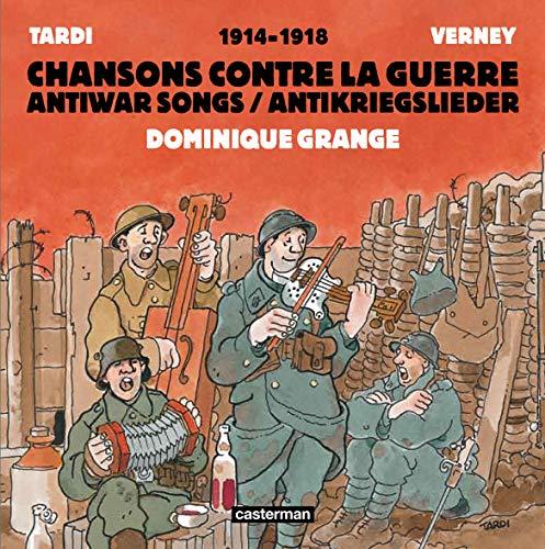 Des lendemains qui saignent : Chansons contre la guerre 1914-1918 (1CD audio)