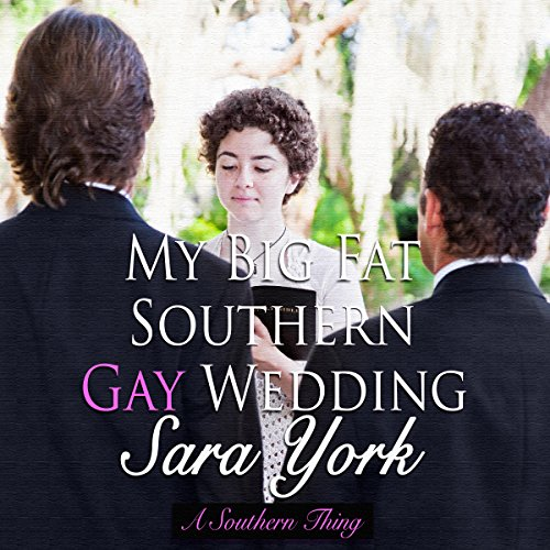 My Big Fat Southern Gay Wedding  cover art