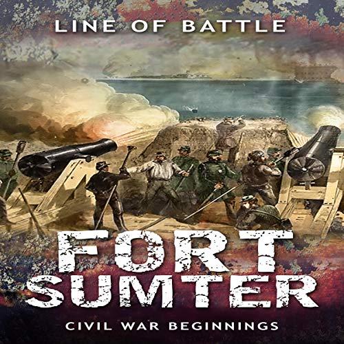 Fort Sumter: Civil War Beginnings audiobook cover art