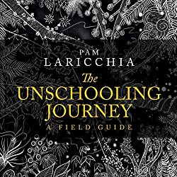 The Unschooling Journey (AFFILIATE)