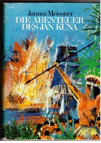 Die Abenteuer des Jan Kuna, genannt Marten - Gesamtwerk der Romane