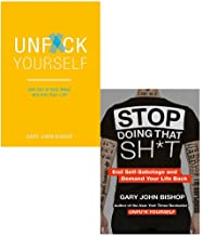 Unf*ck Yourself: Get out of your head and into your life & Stop Doing That Sh*t: End Self-Sabotage and Demand Your Life Ba...