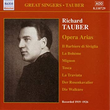 Tauber, Richard: Opera Arias (1919-1926)