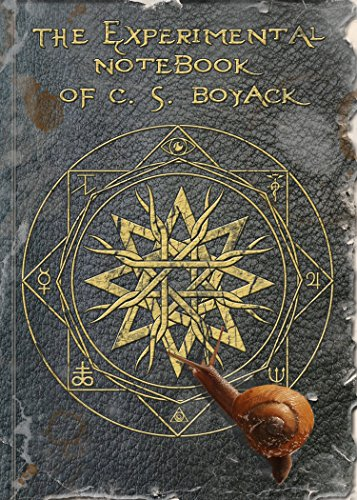 The Experimental Notebook of C. S. Boyack by [C. S. Boyack]