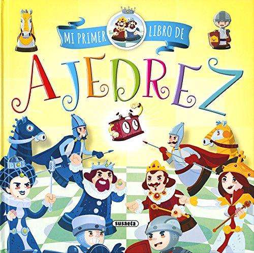 Mi primer libro de ajedrez (Mi primer ajedrez)