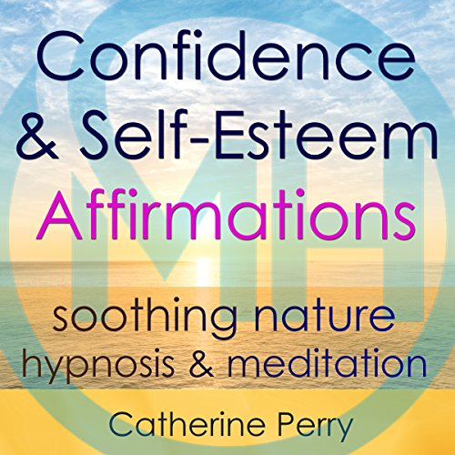 Confidence & Self-Esteem Affirmations audiobook cover art