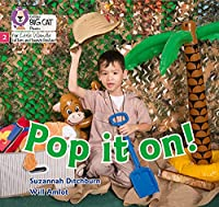 Pop it on!: Phase 2 (Big Cat Phonics for Little Wandle Letters and Sounds Revised)