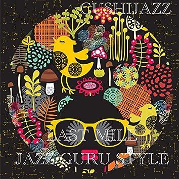 Last Mile (Jazz Guru Style)