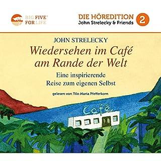 Wiedersehen im Café am Rande der Welt: Eine inspirierende Reise zum eigenen Selbst Titelbild