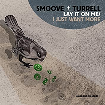 Lay It on Me / I Just Want More - Single