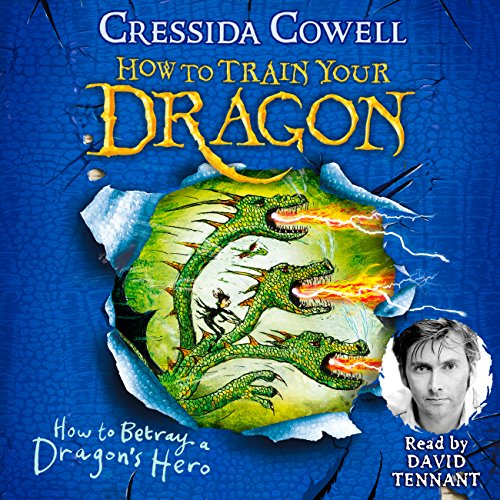How to Betray a Dragon's Hero     How to Train Your Dragon, Book 11              By:                                                                                                                                 Cressida Cowell                               Narrated by:                                                                                                                                 David Tennant                      Length: 5 hrs and 23 mins     45 ratings     Overall 4.8
