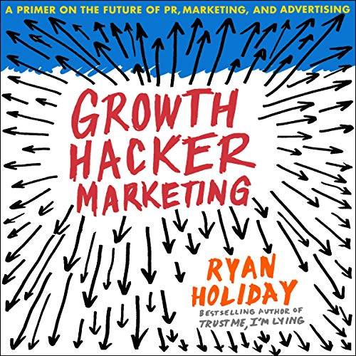 Growth Hacker Marketing cover art
