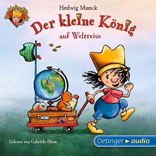 Der kleine König auf Weltreise Titelbild