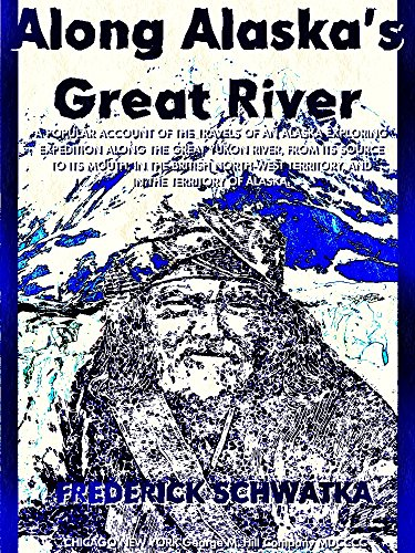 Along Alaska's Great River (Illustrations) (English Edition)