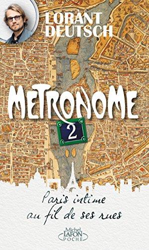 Métronome 2 : Paris intime au fil de ses rues