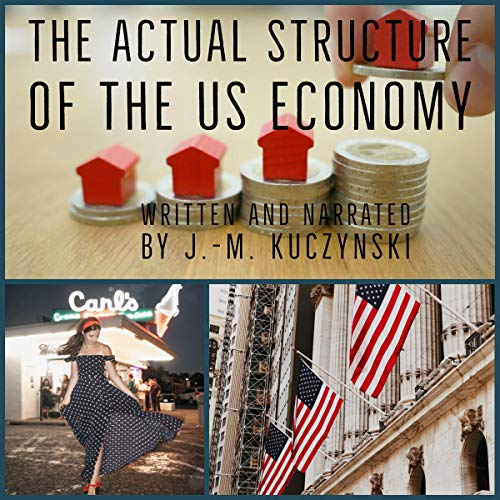 The Actual Structure of the US Economy cover art