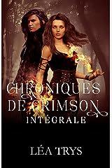 Chroniques de Crimson - Intégrale Format Kindle