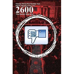 2600 Magazine The Hacker Quarterly - Mac/PC - Summer 2018