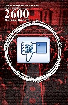 [2600 Magazine]の2600 Magazine: The Hacker Quarterly - Summer 2018 (English Edition)