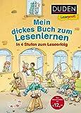 Duden Leseprofi – Mein dickes Buch zum Lesenlernen: In 4 Stufen zum Leseerfolg: Kinderbuch für Erstleser ab 5 Jahren (DUDEN Leseprofi Erstes Lesen)