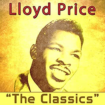 Lloyd Price - The Classics