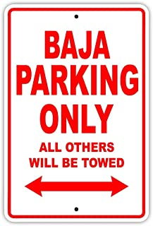 crysss Baja Parking Only All Others Will Be Towed Boat Ship Yacht Marina Lake Dock Yawl Craftmanship Metal Aluminum 8x12 inch Sign Plate