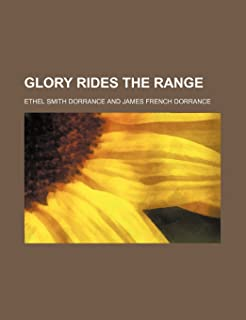 Glory Rides the Range