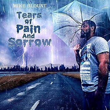 Tears of pain and sorrow