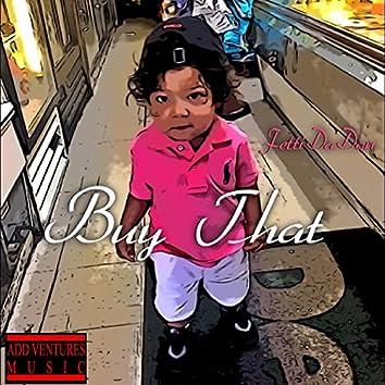 Buy That (feat. Trio) - Single