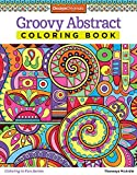 Groovy Abstract Coloring Book (Design Originals) (Coloring is Fun) Relaxing & Meditative Beginner-Friendly Art Activities with Swirls, Doodles, Shapes, and Patterns on High-Quality Perforated Paper