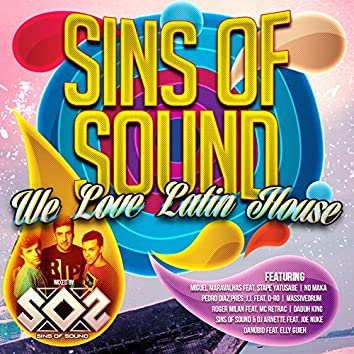 We Love Latin House By Sins Of Sound