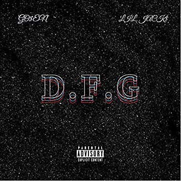 D.F.G (feat. Lil Jack$)