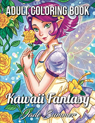 Kawaii Fantasy: An Adult Coloring Book with Beautiful Anime Portraits, Mythical Creatures, and Fantasy Scenes