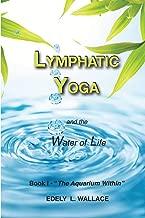 Lymphatic Yoga: Book I -