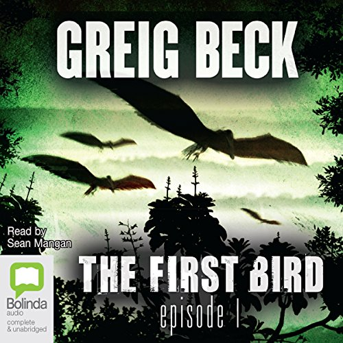 The First Bird, Episode 1 cover art