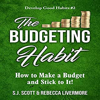 The Budgeting Habit: How to Make a Budget and Stick to It! audiobook cover art