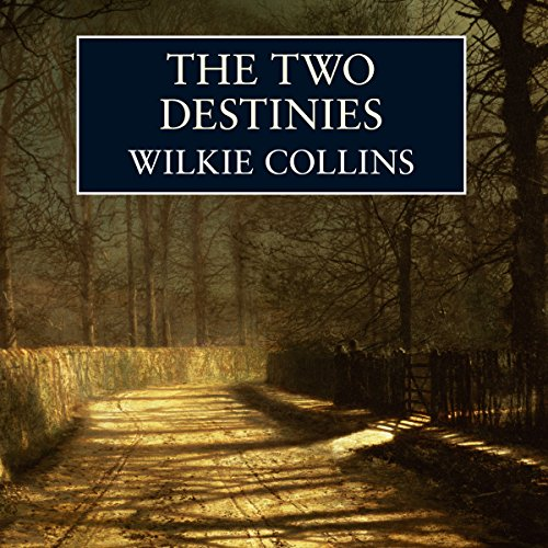 The Two Destinies audiobook cover art