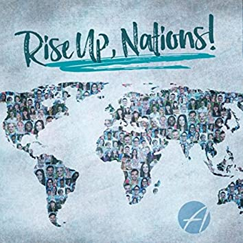 Rise Up, Nations!