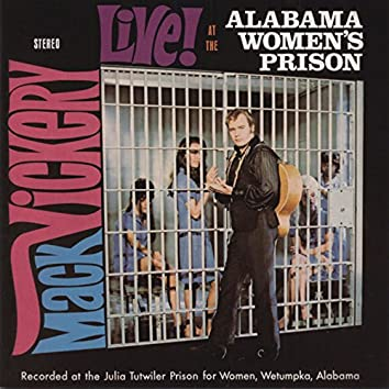 Live at the Alabama Women's Prison, Plus