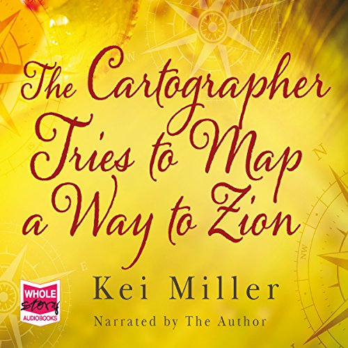 The Cartographer Tries to Map a Way to Zion audiobook cover art