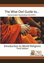 The Wise Owl Guide To... Dantes Subject Standardized Test (DSST) Introduction to World Religions Third Edition
