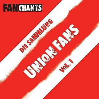 1. FC Union Berlin FanChants feat. FC Union Berlin Fans Fangesänge 1. FC Union Berlin Fans - Die Sammlung I FC Union Berlin Fangesänge Mit Music Unlimited anhören