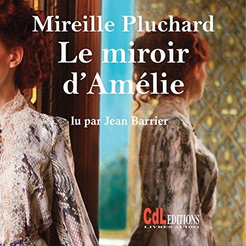 Couverture de Le miroir d'Amélie