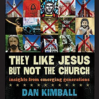They Like Jesus but Not the Church audiobook cover art