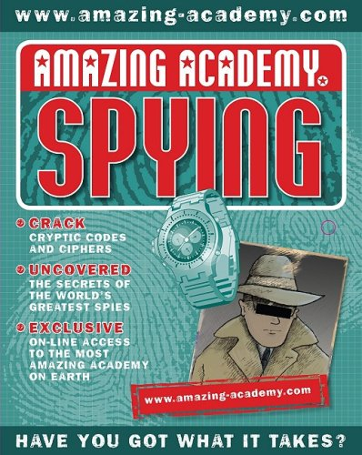 Amazing Academy Spying [With Spying Id Card, Fake Id Cards and Spy Pen and Giant Map and Academy Information and Hands-On